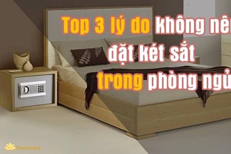 3 lý do tuyệt đối không để két sắt trong phòng ngủ