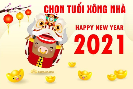 Cách chọn tuổi, chọn người xông nhà, mở hàng năm 2021