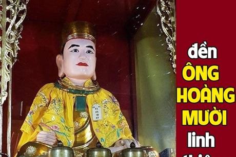 Đền ông Hoàng Mười linh thiêng