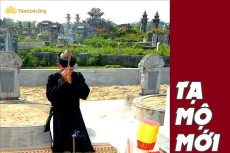 Hướng dẫn cách tạ mộ mới xây: Sắm lễ, văn khấn, kiêng kỵ chi tiết