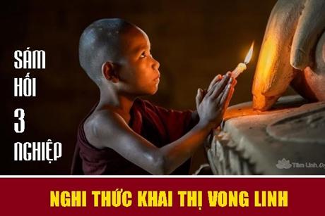 Hướng dẫn nghi thức Khai Thị Vong Linh và Sám hối 3 nghiệp
