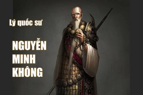 Thần tích: Lý Quốc Sư Nguyễn Minh Không