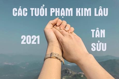Tuổi phạm Kim Lâu năm 2021: Cách tính và hóa giải