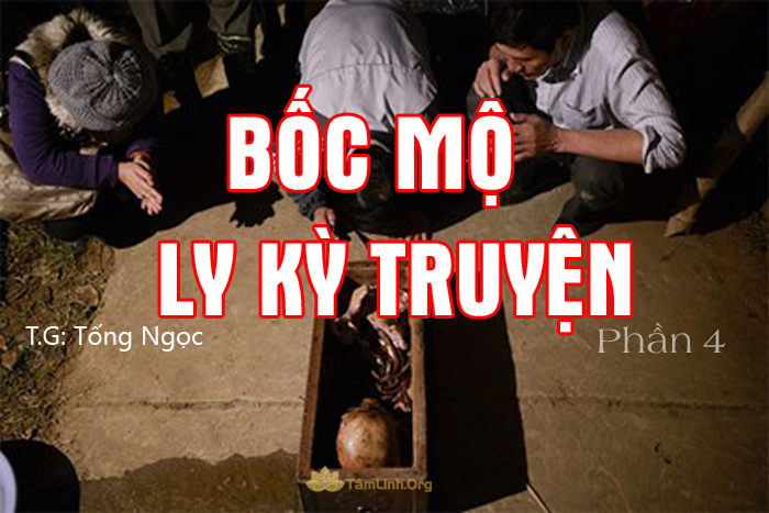 Boc mo ly ky phan 4, truyen ma co that, tong ngoc